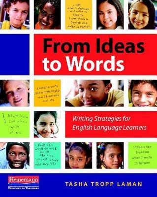 From Ideas to Words By Laman, Tasha Tropp